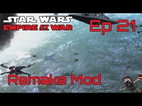 Star Wars Empire At War (Remake Mod) Rebel Alliance - Ep 21