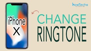 iPhone X - How to Change the Ringtone