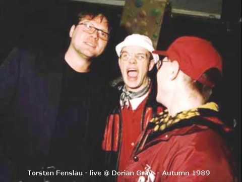 Torsten Fenslau - live @ Dorian Gray / Autumn 1989