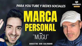 COMO CREAR UNA MARCA PERSONAL EN REDES SOCIALES (Con @Mugu  enfoque en tu Desarrollo Profesional)