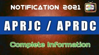APRJC/APRDC NOTIFICATION 2021 COMPLETE DETAILS