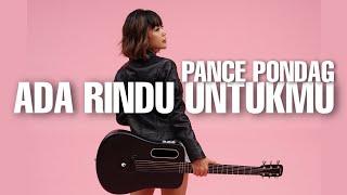 Download Lagu TAMI AULIA | PANCE PONDAAG -  ADA RINDU UNTUKMU mp3