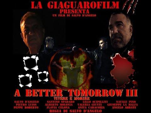 A BETTER  TOMORROW III     vivere  e  morire  film  completo