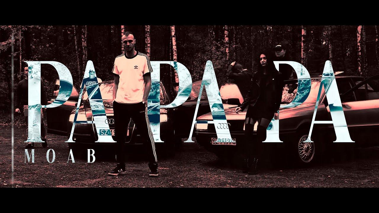 MOAB ANATHEMIA - PAPAPA (prod. eyeblind)