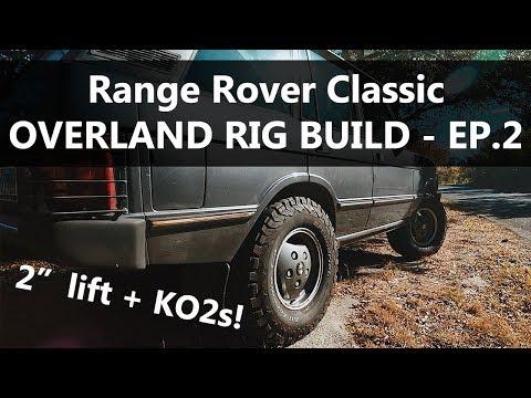 Range Rover gets LIFT + KO2s!! - Overland Build Ep 2 - YouTube