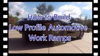 Diy Low Profile Automotive Ramps For Sports Cars | Corvette C6