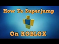 Roblox Super jump hack (Working)
