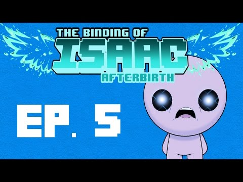 Binding of Isaac Afterbirth -  Episode 5 'Angles'