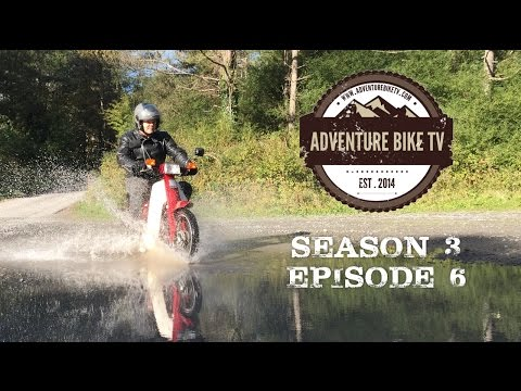 Adventure Bike TV: Season 3, Episode 6