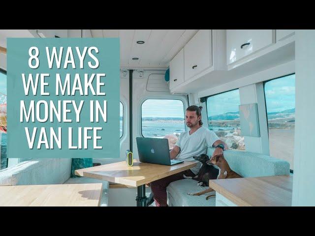 8 ways we make money in van life | VAN LIFE MAKING MONEY ON THE ROAD