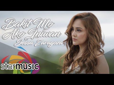 Jessa Zaragoza - Bakit Mo Ako Iniwan (Official Music Video)