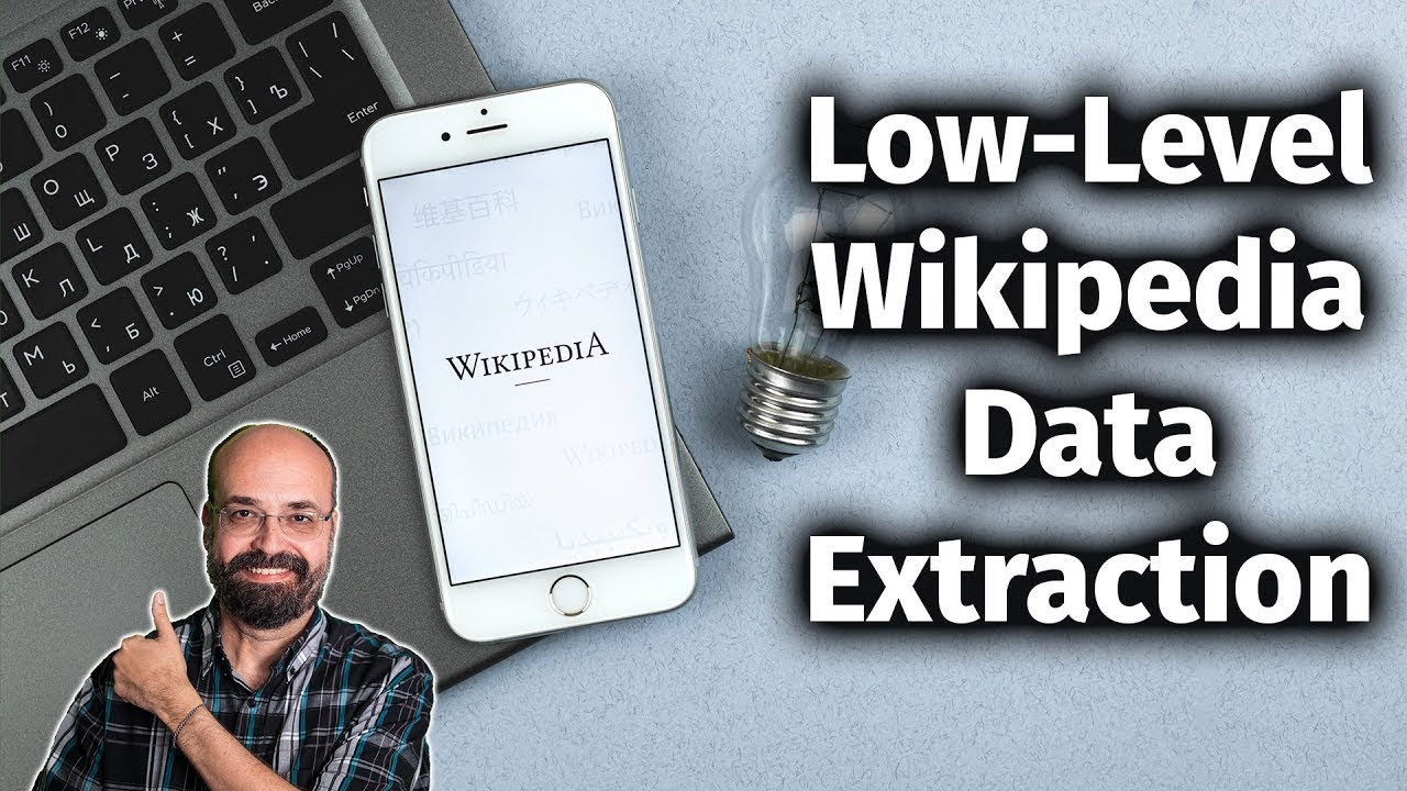 Low Level Data Extraction from Wikipedia Data with Python