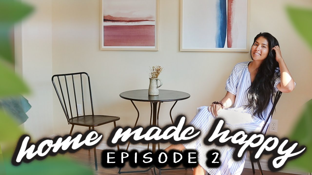 Decorating My New Apartment! | Home Made Happy - Ep. 2