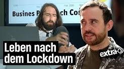 Das Leben nach dem Lockdown | extra 3 | NDR