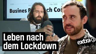 Das Leben nach dem Lockdown