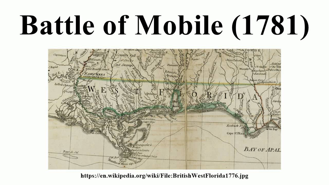 Battle of Mobile (1781) on battle of games, west florida maps, battle of social media, american revolutionary war maps, valley forge maps,