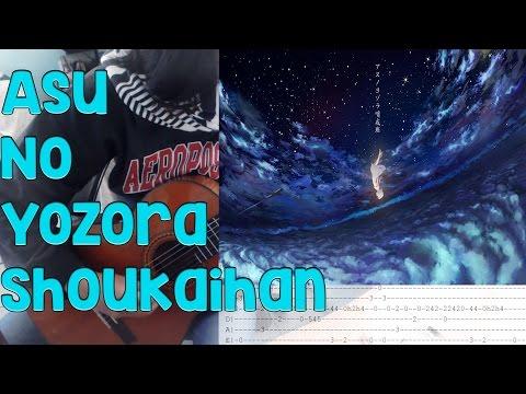 Asu No Yozora Shoukaihan Guitar アスノヨゾラ哨戒班 fingerstyle