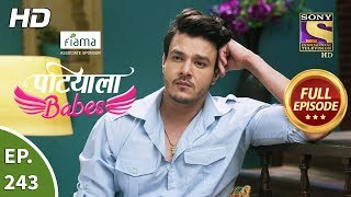 Patiala Babes - Ep 243 - Full Episode - 31st October, 2019
