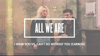 Session By SOB #1 // All We Are - I Wear You