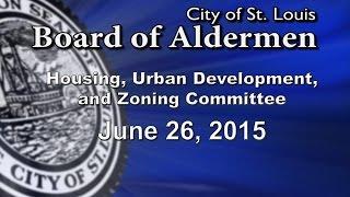 Housing, Urban Development and Zoning June 26, 2015