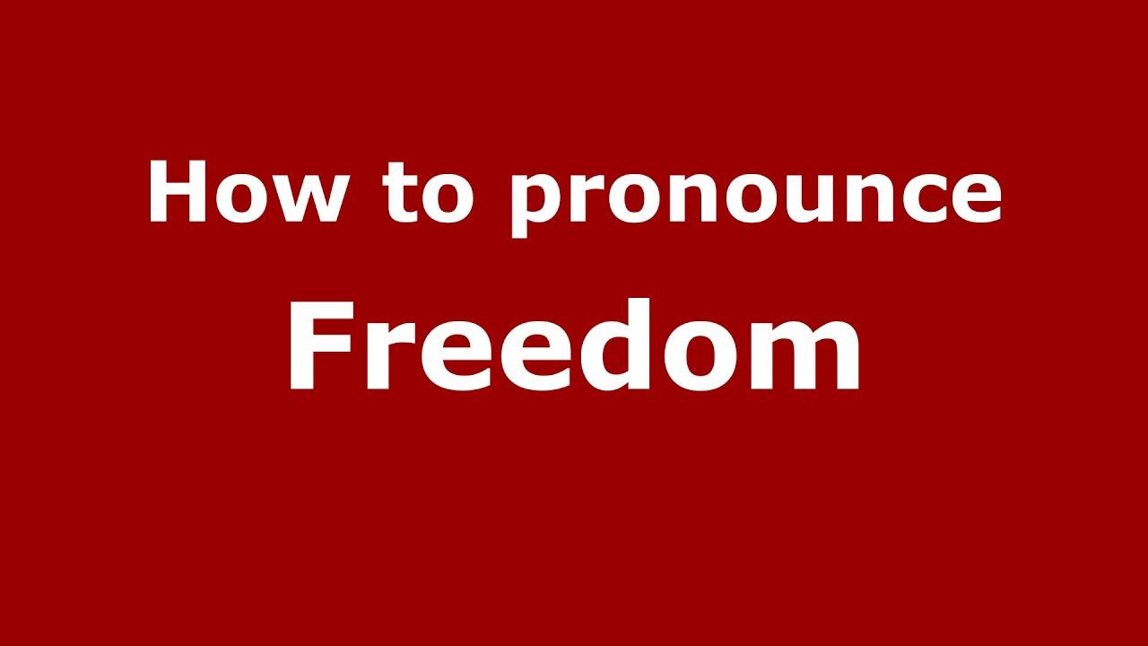 How to pronounce Freedom (American English/US) - PronounceNames.com