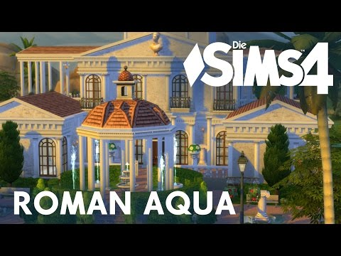 Die Sims 4 Let's Build #12 - Roman Aqua (1/2)