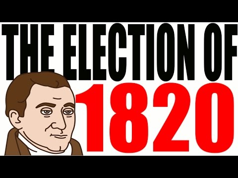 The 1820 Election Explained