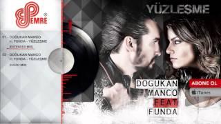 Doğukan Manço ft. Funda - Yüzleşme (Extended Mix)