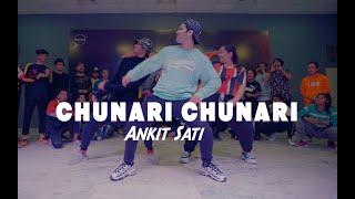 Chunari Chunari | Biwi No. 1 | Ankit Sati Choreography