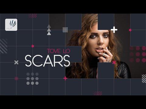 Tove Lo - Scars