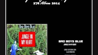 BAD BOYS BLUE Jungle In My Heart (Juanfran)