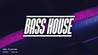 BASS HOUSE MIX 2019 #3