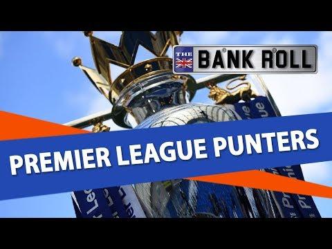 Team Bankroll | Premier League Punters | Week 18 Football Betting