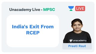 Current Affairs   India's Exit From RCEP   MPSC   Dr Preeti Raut