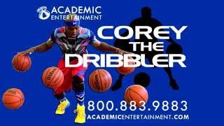 Corey The Dribbler School Assembly Promo