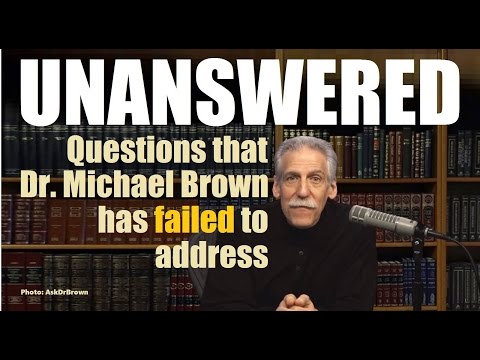 UNANSWERED Dr Michael Brown AskDrBrown (Reply2 one for israel maoz tbn messianic jews for jesus меби