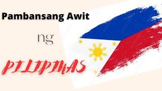 Pambansang Awit ng Pilipinas
