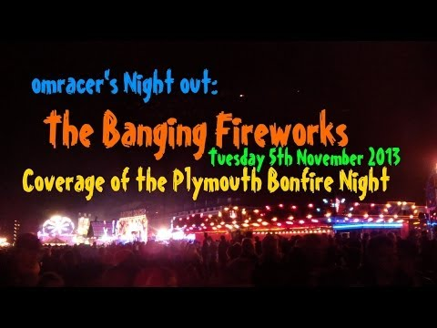 omracer's Night Out: The Banging Fireworks (Tuesday 5th November 2013)