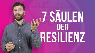 """Was sind die """"7 Säulen der Resilienz""""?"""