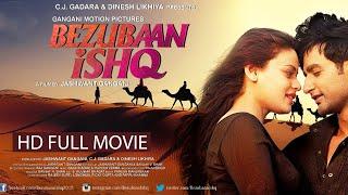 BEZUBAAN ISHQ | HINDI HD FILM | Mugdha Godse | Sneha Ullal | Nishant