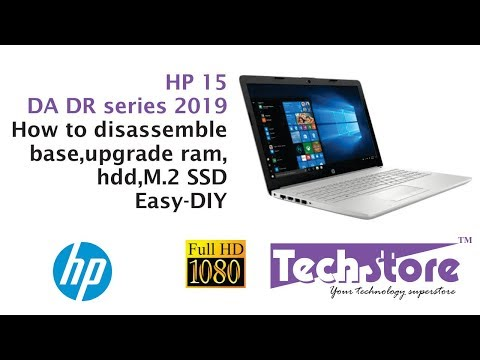 HP 15 DA DR series: review how to disassemble the base & upgrade ram memory M.2 ssd hdd easy diy