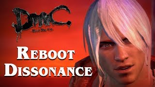 DmC Retrospective: Reboot Dissonance (Part 2/2)