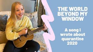 I WROTE A SONG ABOUT QUARANTINE   The World Beyond My Window   Freya Skye