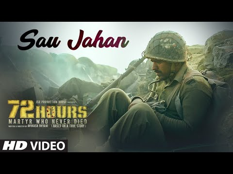 72 HOURS : Sau Jahan Video Song | Shaan | Avinash Dhyani, Yeshi Dema