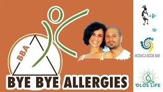 Bye bye allergies di Filippo Curto (traduzione dal francese di Chantal Dejean)