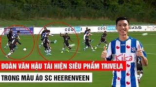 Văn Hậu tái hiện siêu phẩm Trivela trong màu áo SC Heerenveen  | Khán Đài Online