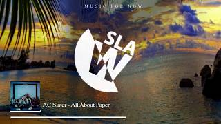 AC Slater - All About Paper