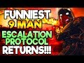FUNNIEST 9 MAN ESCALATION PROTOCOL RETURNS! Part 1