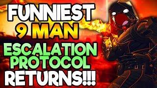 FUNNIEST 9 MAN ESCALATION PROTOCOL RETURNS! Part 1