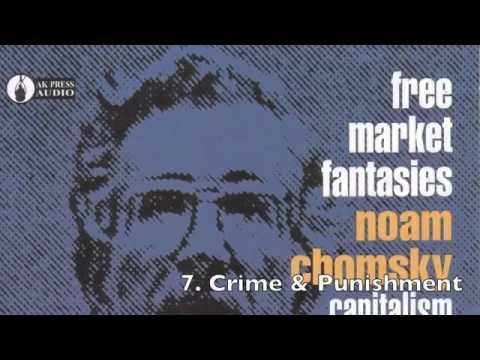 Noam Chomsky - Free Market Fantasies - Capitalism In The Real World [full] (2015)